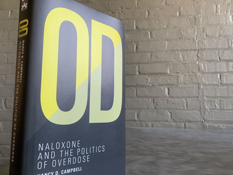Copy of book (OD:Naloxone and the Politics of Overdose) by Nancy Campbell